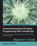Превью обложки книги Unreal Development Kit Game Programming with UnrealScript