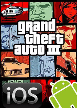 Grand Theft Auto III for iOS and Android